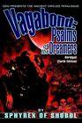 Vagabond Psalms of The Dreamers Abridged(earth Edition) 9780595313914 Shobol