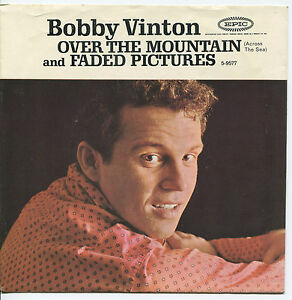 BOBBY-VINTON-039-Over-The-Mountain-Fade-Pictures-039-45-RPM-PICTURE-SLEEVE-POP