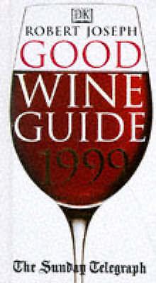 """AS NEW"" Joseph, Robert (editor), Sunday Telegraph Good Wine Guide. 1999 Book"