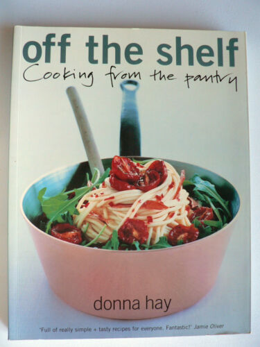 1 of 1 - Off the Shelf by Donna Hay - Cooking from the Pantry - (Paperback, 2001)