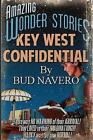 Key West Confidential by Bud Navero (Paperback / softback, 2014)