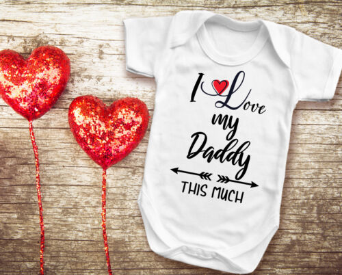 Father/'s day Valentine/'s day I love you Daddy this much white baby grow