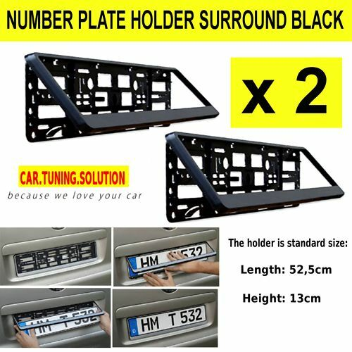 2 x NUMBER PLATE HOLDER SURROUNDS BLACK FOR ANY CAR NEW