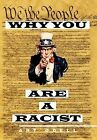 Why You Are a Racist by Art Odell (Hardback, 2012)
