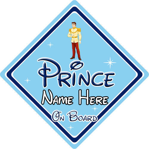 Personalised Disney Prince On Board Car Sign Cinderella Prince Charming
