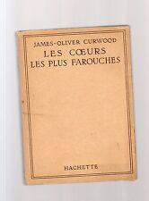 les coeurs les plus farouches - james-oliver curwood - septventsxz