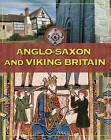 Anglo-Saxon and Viking Britain by Fiona MacDonald (Paperback, 2008)