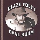 Oval Room by Blaze Foley (CD, Nov-2004, Lost Arts Productions)