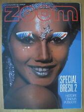 PHOTO ZOOM N°121 1982 FUNARTE MARC FERREZ FEDERICO MENDES PAOLO ROCHA LUIS VEIGA