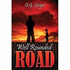 Well Rounded Road Seeger Modern Contemporary Fiction Post C 1945 9781413797077