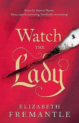 Fremantle, E C, Watch the Lady (The Tudor Trilogy), Very Good Book