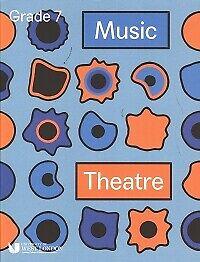 LCM MUSIC THEATRE Grade 7 2019-2021*