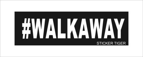 #WALKAWAY Movement Decal//Bumper Sticker Hashtag Anti Democrat Political