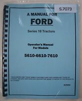 Ford 5610 6610 7610 Tractor Operator's Owner's Instruction Manual Book Repr.