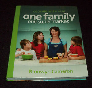 COOKING-WITH-ALDI-ONE-FAMILY-ONE-SUPERMARKET-by-BRONWYN-CAMERON
