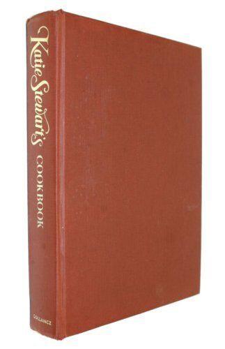 1 of 1 - Katie Stewart's Cook Book By Katie Stewart. 0575032782