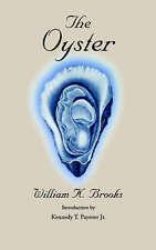 The Oyster (Maryland Paperback Bookshelf), Brooks, William K., Excellent Book