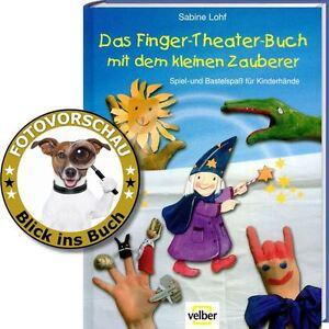 Finger-Theater-Buch, Spiel-& Bastelspaß für Kinderhände, (Fingertheater, Puppen)