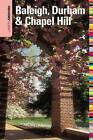 Insiders' Guide to Raleigh, Durham & Chapel Hill: North Carolina's Triangle by Amber Nimocks (Paperback, 2010)
