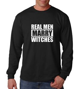 Long-Sleeve-Real-Men-Marry-Witches-Shirt-Funny-T-Shirt-Halloween-Tee-Husband