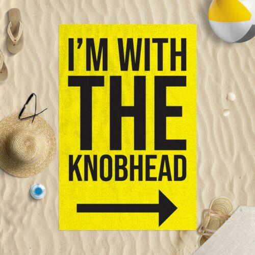 Je suis avec le knobhead Jaune Microfibre Serviette de plage drôle blague cadeau plage