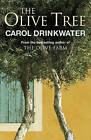 The Olive Tree: A Personal Journey Through Mediterranean Olive Groves by Carol Drinkwater (Paperback, 2009)