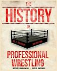 The History of Professional Wrestling Vol. 1: WWF 1963-1989 by Graham Cawthon (Paperback / softback, 2013)