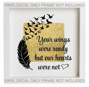 Your Wings Were Ready Quote Vinyl Decal Sticker Fits Ikea Ribba