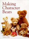 Making Character Bears by Valerie Tyler (Paperback, 1998)