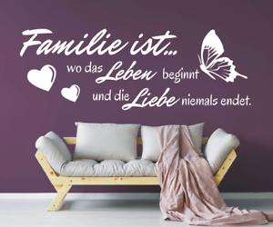 X4568-Wandtattoo-Spruch-Familie-ist-wo-das-Leben-Liebe-Sticker-Wandaufkleber