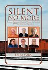Silent No More: Personal Narratives of German Women Who Survived WWII Expulsion and Deportation by Erika Vora (Hardback, 2012)