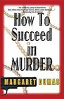 How to Succeed in Murder-Large Print by Margaret Dumas (Paperback, 2000)