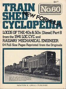 TRAIN-SHED-CYCLOPEDIA-60-1977-Locos-of-the-40s-50s-Railway-Mechanical-Engineer