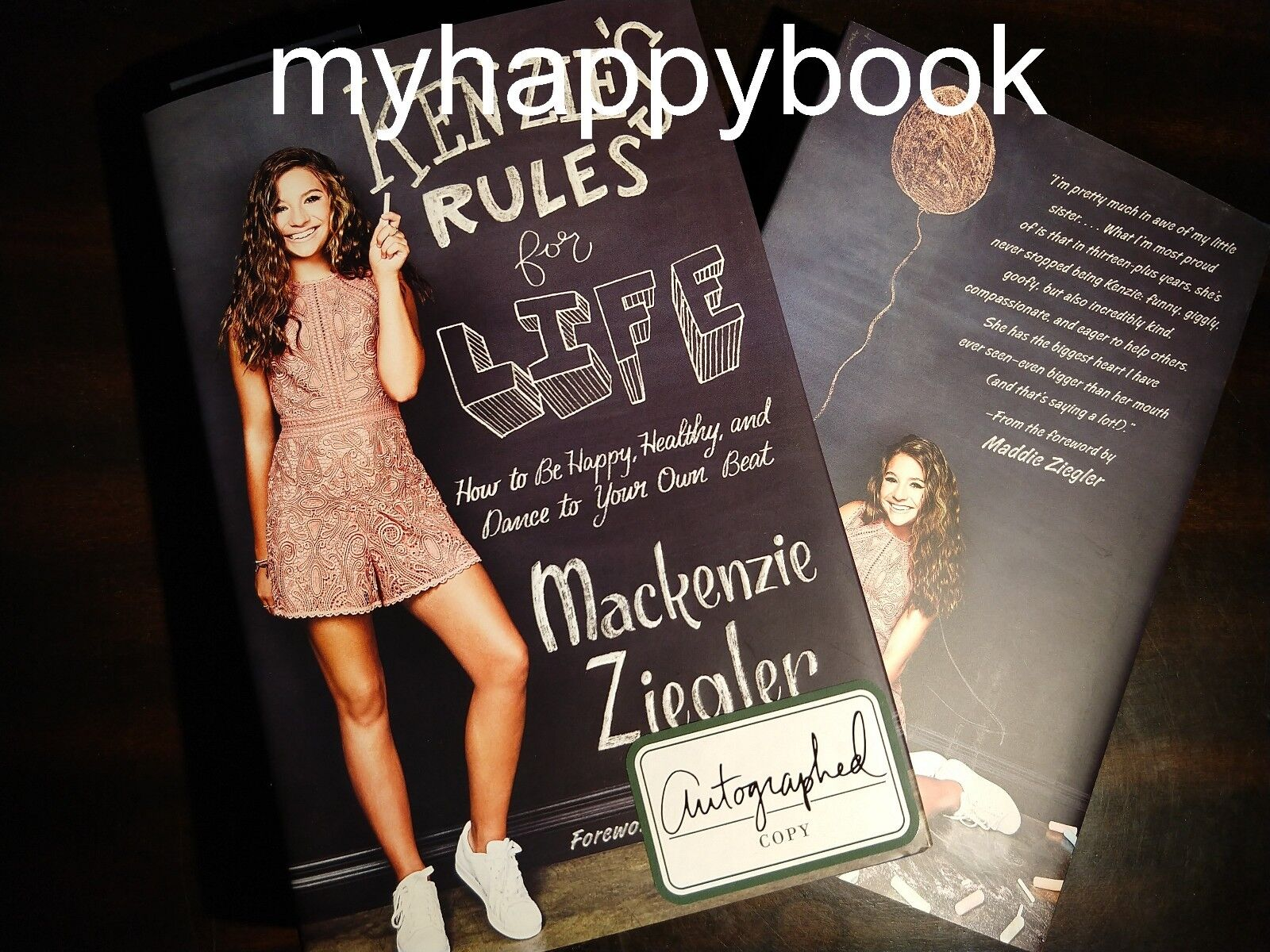 Kenzie's Rules for Life : How to Be Happy, Healthy, and Dance to Your Own  Beat by Mackenzie Ziegler (2018, Hardcover) | eBay