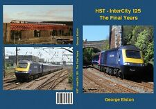HST - Intercity 125 - The Final Years book