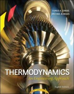 Thermodynamics an engineering approach by yunus a cengel and thermodynamics an engineering approach by yunus a cengel and michael a boles 2014 hardcover 8th edition fandeluxe Images