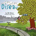 Oiseau 9781425792459 by RG Kleine Paperback