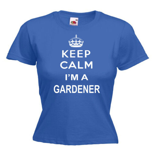 Keep Calm Gardener Gardening Ladies Lady Fit T Shirt 13 Colours Size 6-16