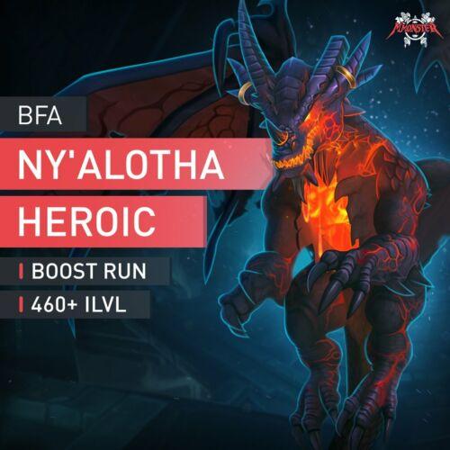 BfA Boost Run 12//12 Bosse in Ny/'alotha iLVL die Erwachte Stadt Heroic Raid 460