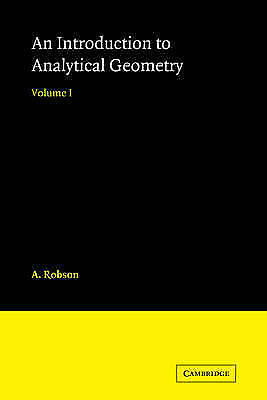 Introduction to Analytical Geometry by Robson, A