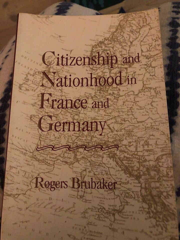 Citizenship and Nationhood in France & Germany, Rogers