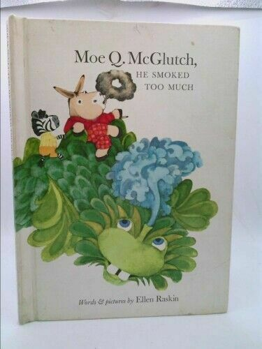 Moe Q. McGlutch, He Smoked Too Much (Hardcover) for sale ...