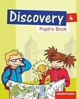 Discovery 4. Pupil's Book (2014, Taschenbuch)