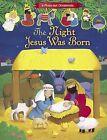 Night Jesus Was Born by Lori C. Froeb (Hardback, 2014)