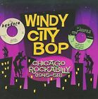 Windy City Bop: Chicago Rockabilly (1945-58) by Various Artists (CD, Mar-2009, 2 Discs, Great Voices of the Century)