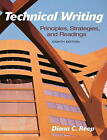 Technical Writing: Principles, Strategies, and Readings by Diana C. Reep (Paperback, 2010)