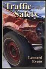 Traffic Safety by Leonard Evans (Paperback / softback, 2006)