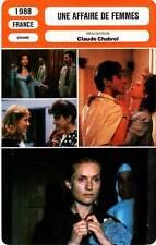 FICHE CINEMA : UNE AFFAIRE DE FEMMES  Huppert,Cluzet,Chabrol 1988 Story Of Women