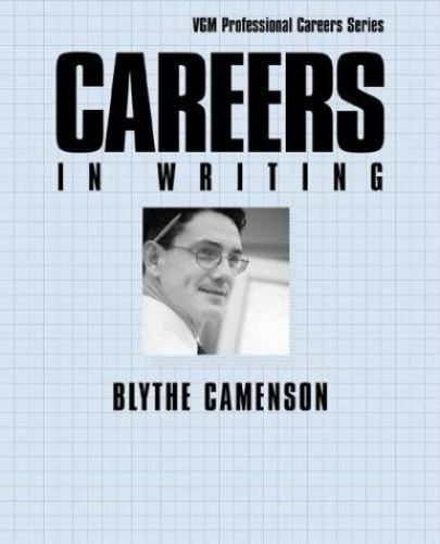 Careers in Writing Hardcover Blythe Camenson