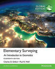 Elementary Surveying: Global Edition by Charles D. Ghilani, Paul Wolf (Mixed media product, 2015)
